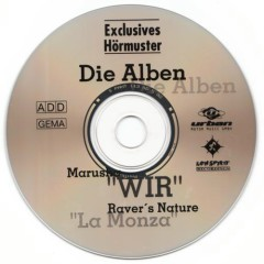 Raver's Nature - Wir - La Monza - Die Alben (Promo CD)