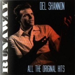 Runaway – All The Original Hits CD1 - Del Shannon