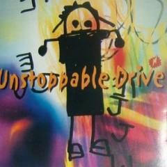 Unstoppable Drive - J.