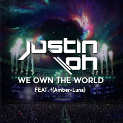 We Own The World - Justin Oh
