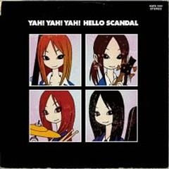 Yah! Yah! Yah! Hello Scandal - SCANDAL