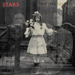The Five Ghosts (Deluxe Edition) - CD1 - Stars