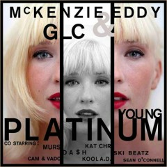 Young Platinum - Mckenzie Eddy,GLC