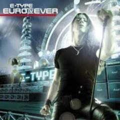 Euro IV Ever - E-Type