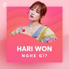 Hari Won Nghe Gì?