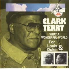 What A Wonderful World - Clark Terry