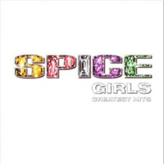 Greatest Hits (Deluxe Edition CD1) - Spice Girls