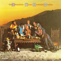 Those Southern Knights - Jazz Crusaders