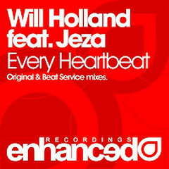 Every Heartbeat - Will Holland feat Jeza