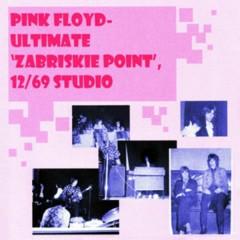 Ultimate Zabriskie Point (Disc 1) - Pink Floyd