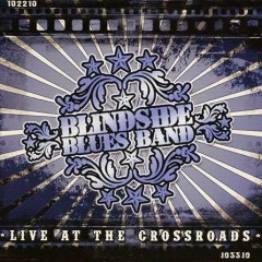 Live At The Crossroads - Blindside Blues Band