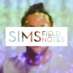 Field Notes - Sims