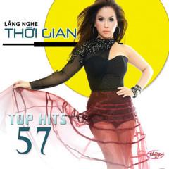 Lắng Nghe Thời Gian (Top Hits 57) - Various Artists