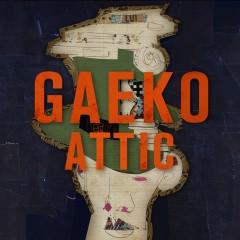 GAEKO ATTIC's 1st PIECE - Gaeko