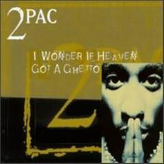 I Wonder If Heaven Got A Ghetto (EU CD Maxi-Single)