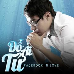 Facebook In Love - Đỗ Ái Tử