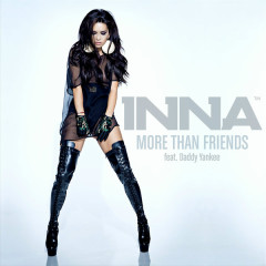 More Than Friends (Remixes) - EP - Inna,Daddy Yankee