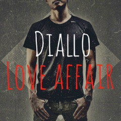 Love Affair - Diallo