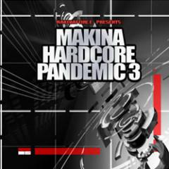 Makina Hardcore Pandemic 3