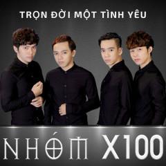 Trọn Đời Một Tình Yêu - X100