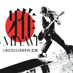 LIVE IN LONDON 2011 - WHAT'S MY NAME  WORLD TOUR Disc 1 - Miyavi