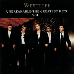 Unbreakable - The Greatest Hits Vol.1 - Westlife