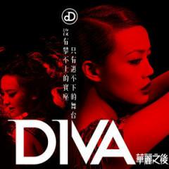 华丽之后/ DIVA - Lâm Nhị Vấn,Dung Tổ Nhi