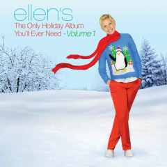 Ellen's The Only Holiday Album You'll Ever Need, Vol. 1