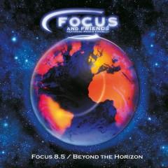 8.5 Beyond The Horizon - Focus