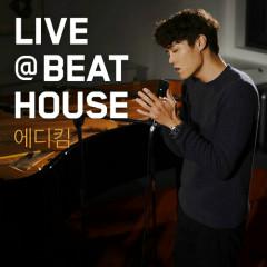 House Live Bit # 5  - Eddy Kim