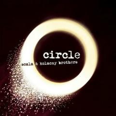 Circle (CD1) - Scala & Kolacny Brothers