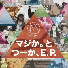 Majika. to Tsuka, E.P.  - The Mirraz