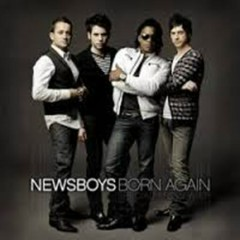 Born Again (Deluxe Edition) (CD1) - Newsboys
