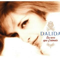 La rose que j'aimais - Dalida
