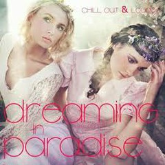 Dreaming In Paradise - Chill Out & Lounge No.1