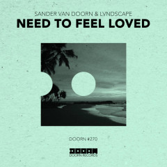 Need To Feel Loved (Single)