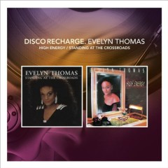 Disco Recharge High Energy Standing At The Crossroads (Special Edition) (CD1) - Evelyn Thomas
