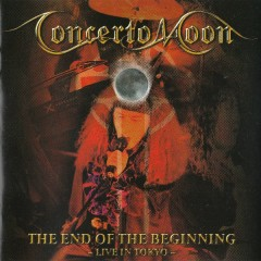The End Of The Beginning - Live In Tokyo - Concerto Moon