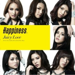JUICY LOVE - Happiness