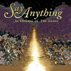 In Defense Of The Genre (CD1) - Say Anything