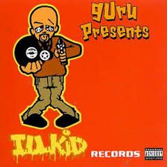 Guru Presents - Ill Kid Records
