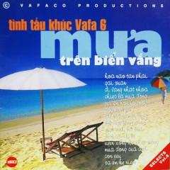 Mưa Trên Biển Vắng (Tình Tấu Khúc Vafa 6) - Various Artists