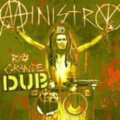 Rio Grande Dub - Ministry