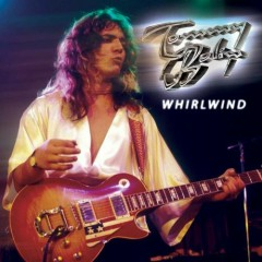 Whirlwind (CD2) - Tommy Bolin