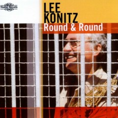 Round and Round - Lee Konitz
