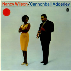 Nancy Wilson & Cannonball Adderley - Cannonball Adderley