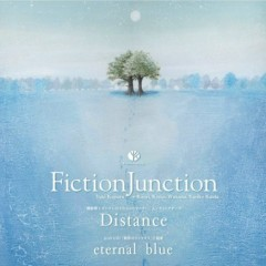 Distance / Eternal Blue - FictionJunction