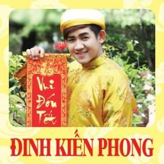 Vui Đón Tết - Đinh Kiến Phong