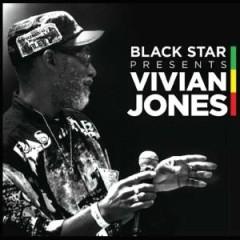 Black Star Presents Vivian Jones