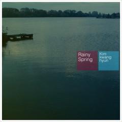 Rainy Spring  - Kim Kwang Hyun